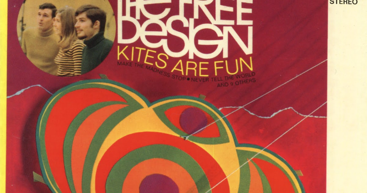 Power Pop Lovers The Free Design Kites Are Fun