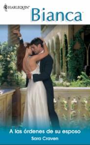 A las órdenes de su esposo  – Sara Craven