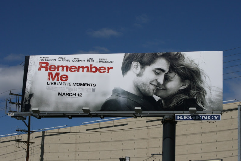 Robert Pattinson Remember Me film billboard