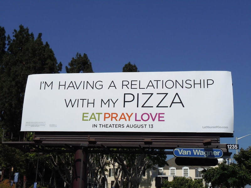 Eat Pray Love Pizza billboard