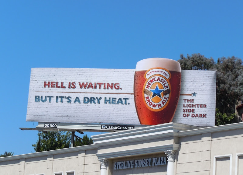 Newcastle Brown Ale dry heat billboard