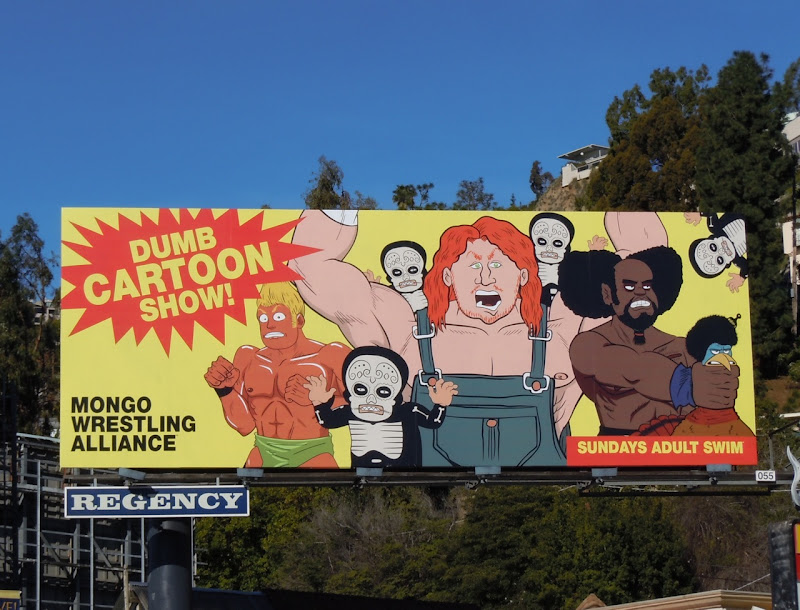 Dumb cartoon show Adult Swim billboard