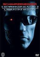 O Exterminador do Futuro 3: A Rebelião das Máquinas - Dublado