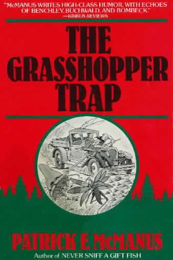 Book Covers The Grasshopper Trap By Patrick F Mcmanus border=