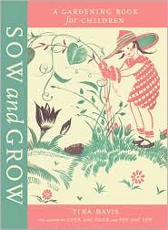 Sow and Grow by Tina Davis