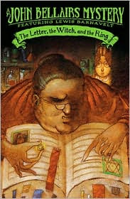 The Letter the Witch and the Ring by John Bellairs