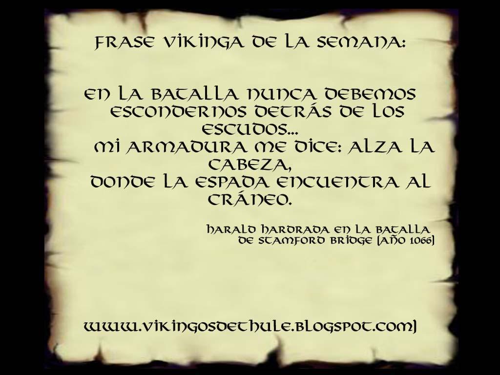 Frases De Guerreros Vikingos De Thule Junio 2011