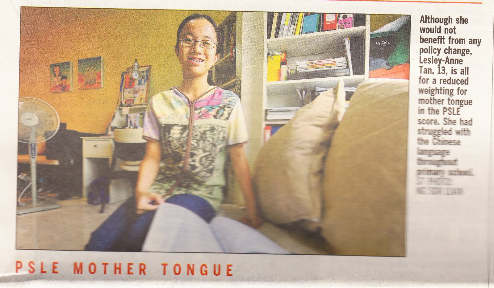 of kids and education re ing the assessment of chinese at psle lesley anne was featured in the straits times yesterday if the print is too small to click on the image