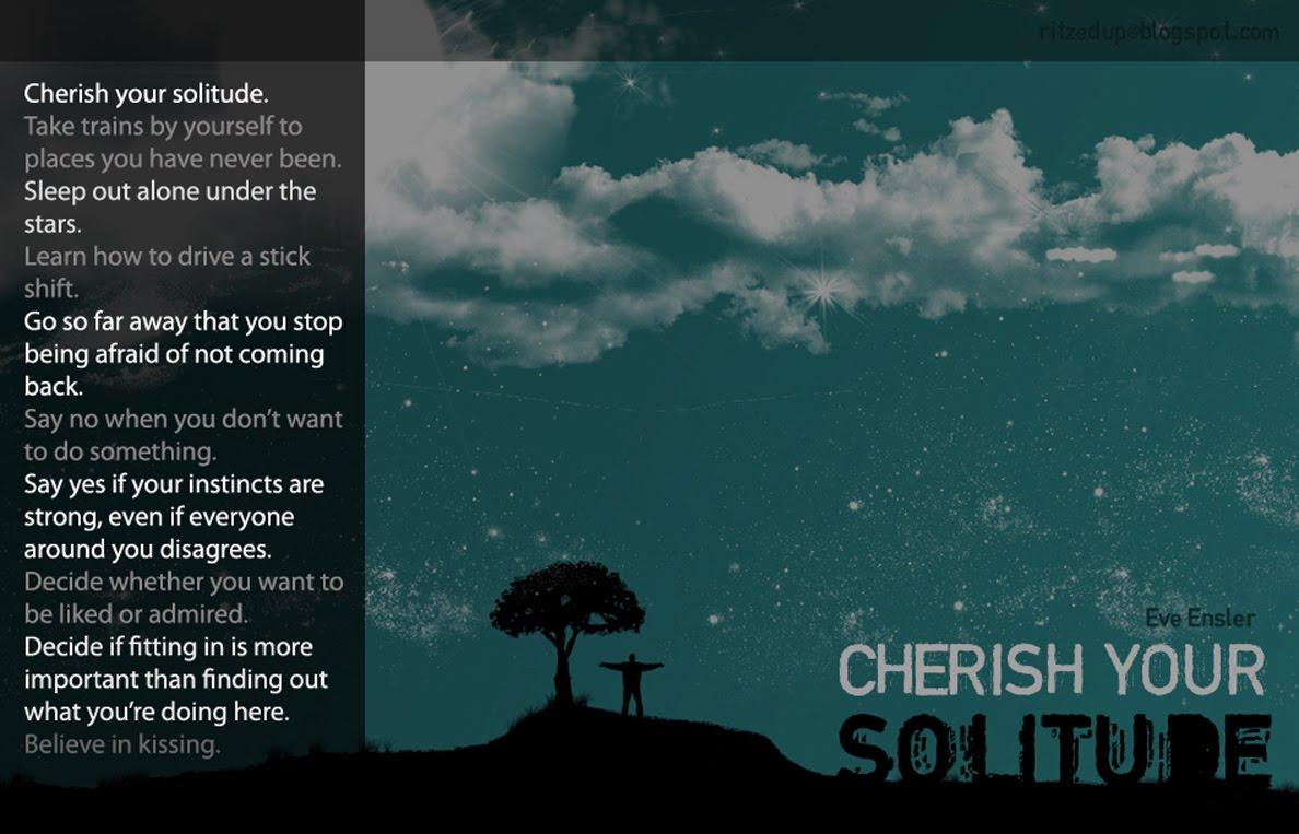 ritzedup: Cherish Your Solitude