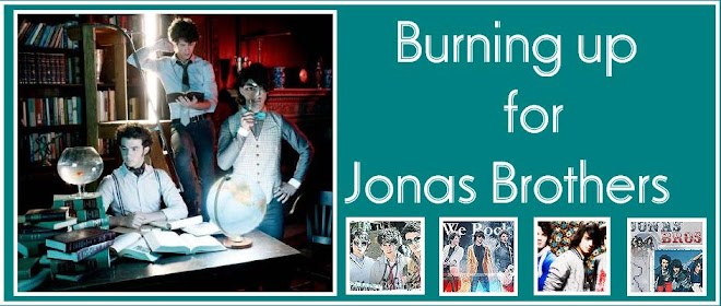Burging up for jonas brothers noticias s rie j o n a s - Jonas brothers blogspot ...