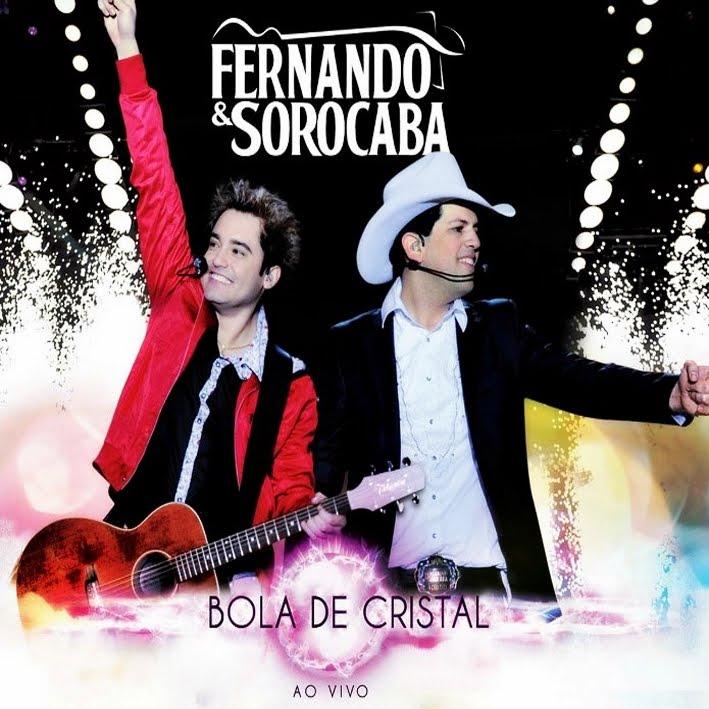Baixar Torrent Fernando e Sorocaba - Bola De Cristal Ao Vivo Download Grátis