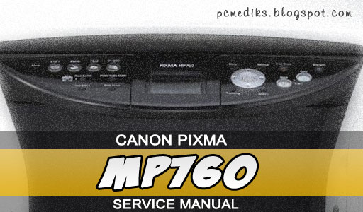 Canon Pixma Mp760 Service Manual