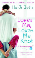 Review: Loves Me, Loves Me Knot by Heidi Betts