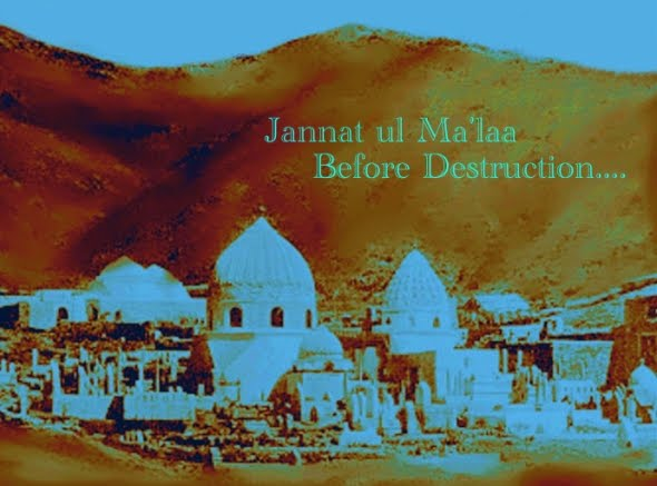 JANNAT UL MA'LAA BEFORE THE DESTRUCTION