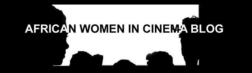 AFRICAN WOMEN IN CINEMA BLOG