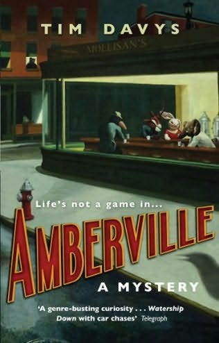 Euro crime august 2010 amberville by pseudonymous swedish author tim davys is now out in paperback its the first of an unusual trilogy as you can see from the blurb and fandeluxe Choice Image