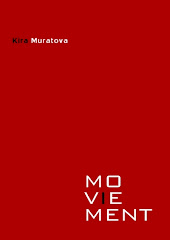 Moviement n°3 - Kira Muratova