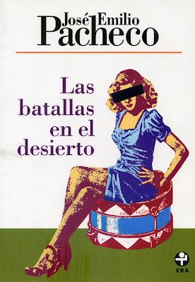 Reseña: Las batallas en el desierto - José Emilio Pacheco