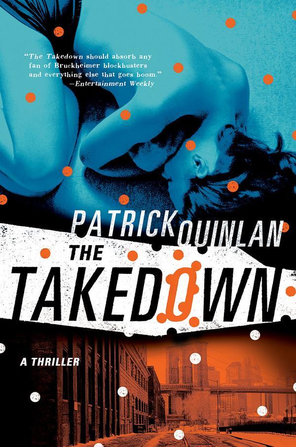 The Takedown Patrick Quinlan