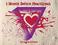 One Month Before Heartbreak