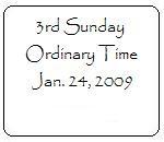 Catholic Faith Education: Third Sunday in Ordinary Time