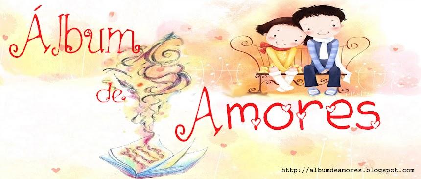 álbum De Amores Frases De Amor