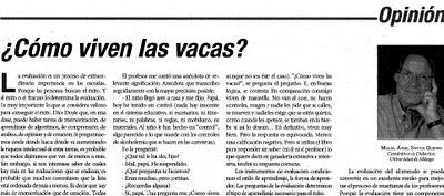 http://mas.laopiniondemalaga.es/blog/eladarve/2008/06/21/como-viven-las-vacas/