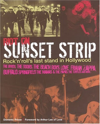 Riot_On_Sunset_Strip,domenic_priore,trip,arthur_lee,bryan_maclean,hollywood,1965_1966,love,byrds,doors,turtles,ciro,whiskey,pop,psychedelic-rocknroll,garage,art,laurel,standells,music_machine,morrison,dylan
