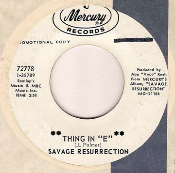 Savage_Resurrection,thing,mercury,psychedelic-rocknroll,blue_cheer,bay_area,tahitian_melody,single
