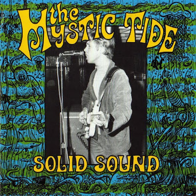 THE_MYSTIC_TIDE,SOLID_SOUND_SOLID_GROUND,psychedelic-rocknroll,frustration,docko,distortions,new_york,60_garage,front