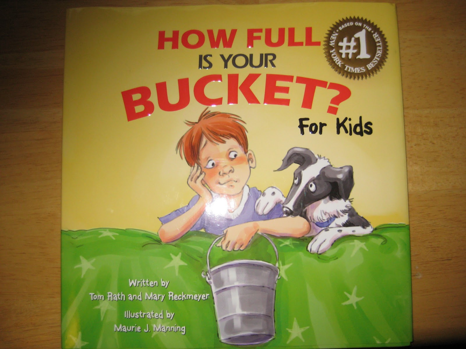 Mrs Reagan S First Graders Have You Filled A Bucket Today