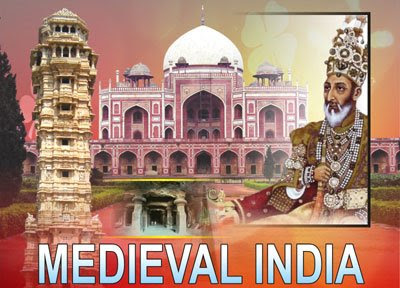 Important Facts Of Indian History Medieval India