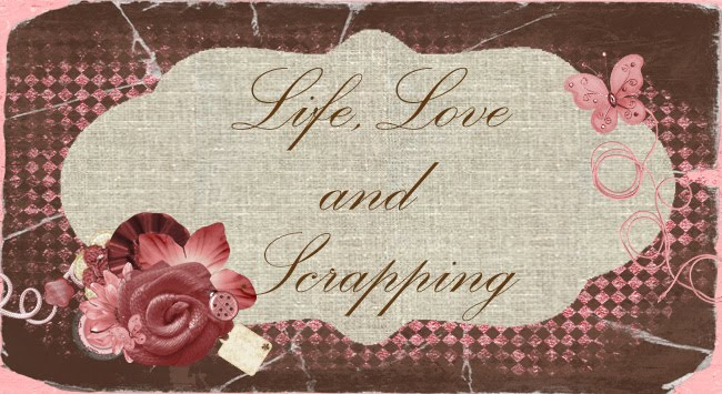 Life, Love and Scrapping