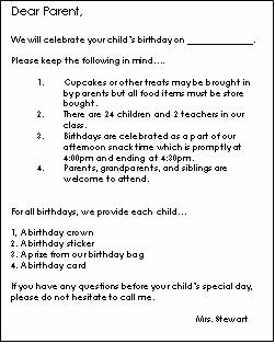 the time you will have a birthday celebration and any other issues or rules you find necessary to communicate with parents about having a birthday