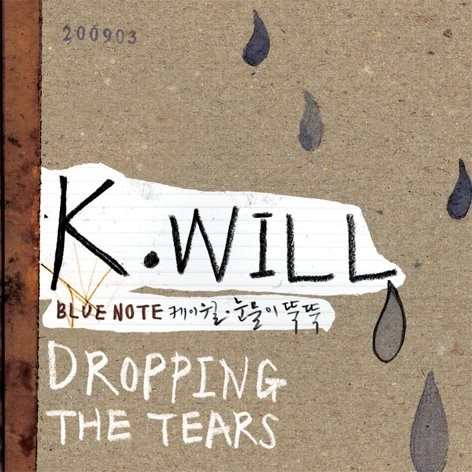 Jpop Kpop Download Link Search: K will(케이윌) - Dropping The Tears