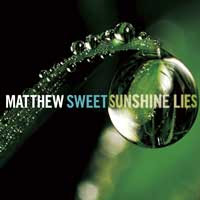 Sunshine Lies by Matthew Sweet