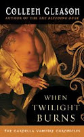 Guest Review: When Twilight Burns by Colleen Gleason