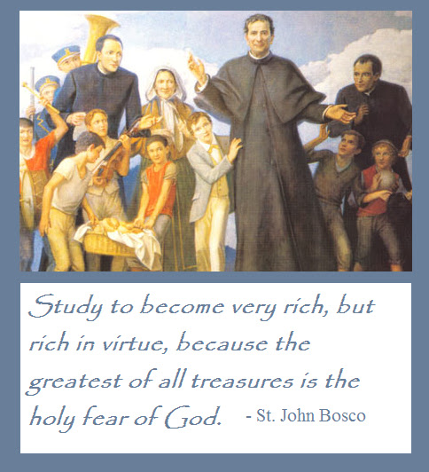 St John Bosco Quotes Education: Hilltop Farm: Feast Day: St. John Bosco