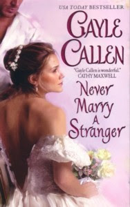 Guest Review: Never Marry A Stranger by Gayle Callen