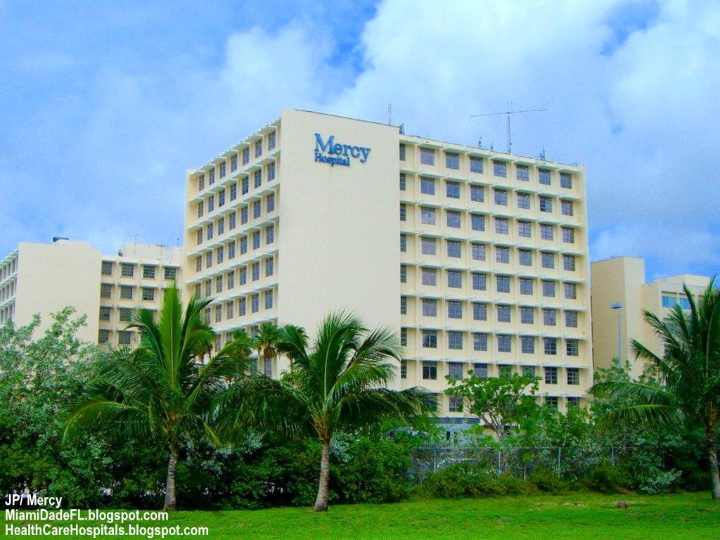 MERCY HOSPITAL Miami Florida, Mercy Hospital Catholic Health East 473 ...