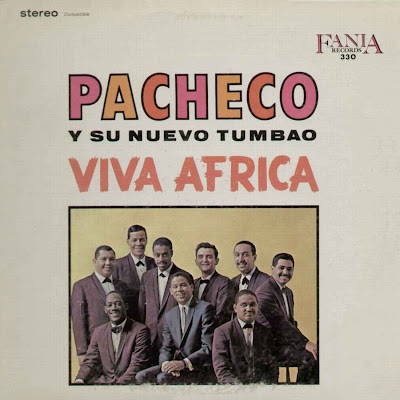 Latin Vinyl Junkie Lvj Johnny Pacheco Y Su Nuevo Tumbao