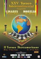 Cartel del III Festival Internacional de Ajedrez Ciudad de Morelia (XXV Torneo Internacional de Ajedrez Ciudad de Morelia-Linares 2008)
