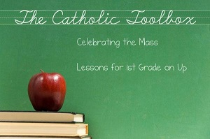 Celebrating the Mass Lesson Plans