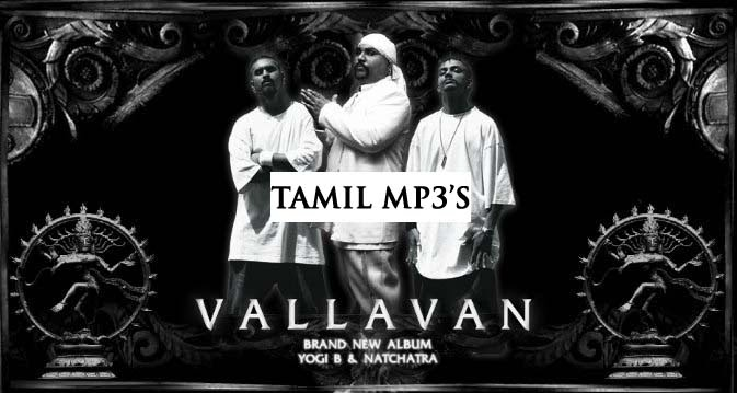 vallavan yogi b mp3 songs free download