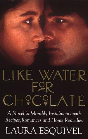 Laura esqu vel s like water for chocolate