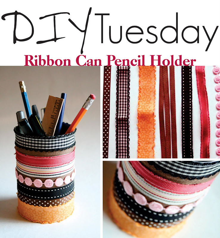 The Creative Place: DIY :: Ribbon Can Pencil Holder