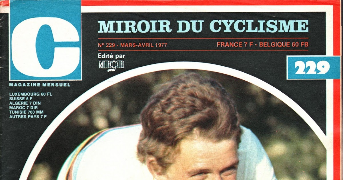 Mon tour de france 1959 la suite dans la roue de freddy for Le miroir du cyclisme
