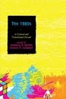 The 1980s: A Critical and Transitional Decade (2011)