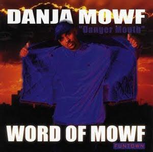 danja+mowf+word+of+mowf.jpg