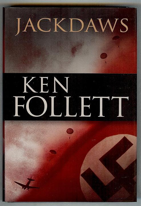 Good Books and the Random Movie: Jackdaws  Ken Follett Jackdaws